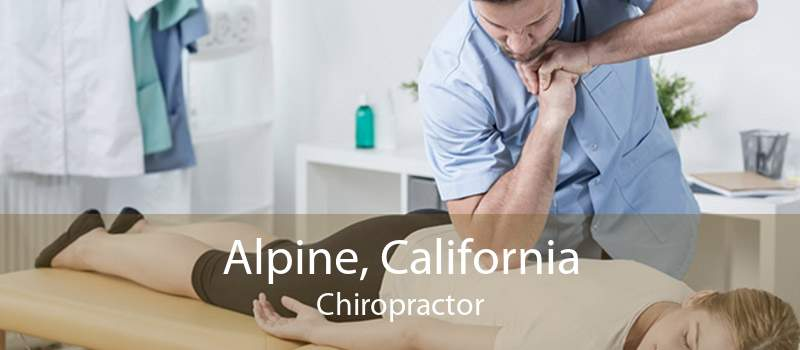 Alpine, California Chiropractor