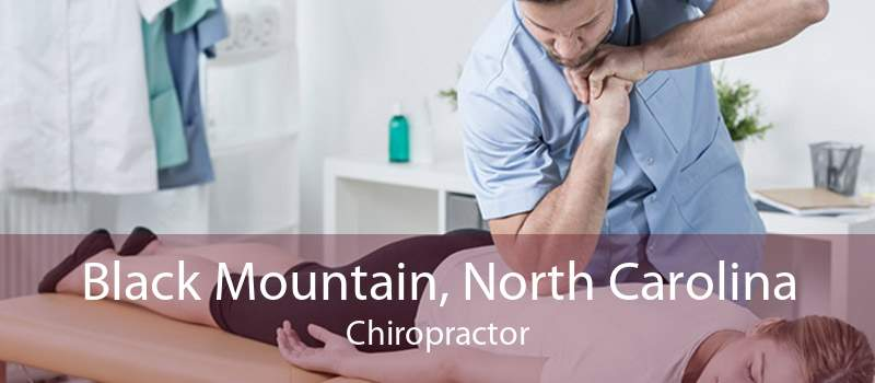 Black Mountain, North Carolina Chiropractor