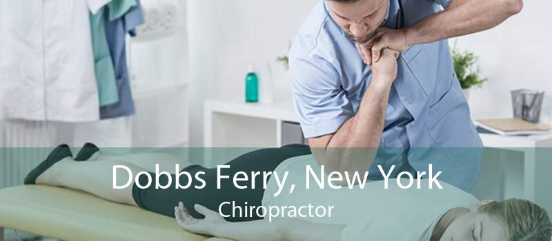 Dobbs Ferry, New York Chiropractor