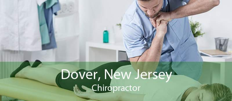 Dover, New Jersey Chiropractor
