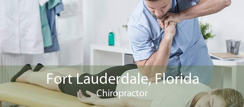 Fort Lauderdale, Florida Chiropractor