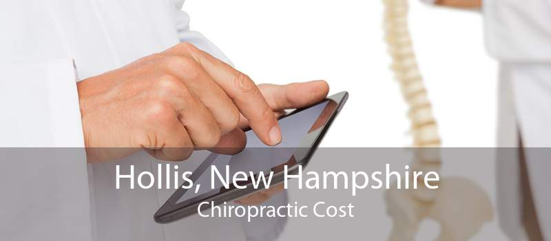 Hollis, New Hampshire Chiropractic Cost