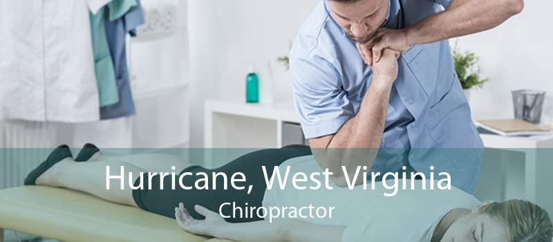 Hurricane, West Virginia Chiropractor
