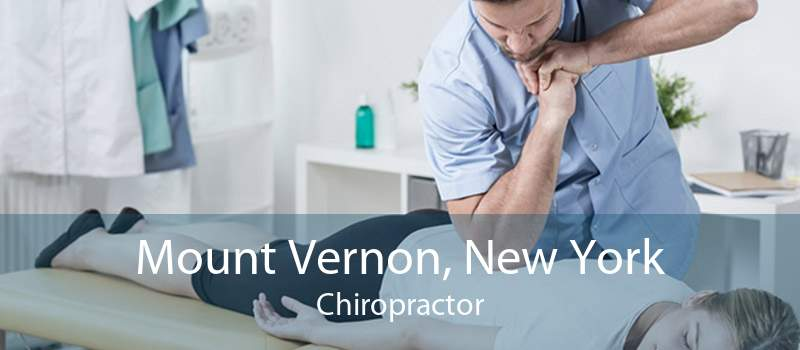 Mount Vernon, New York Chiropractor