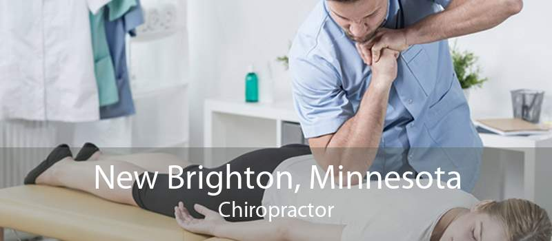 New Brighton, Minnesota Chiropractor