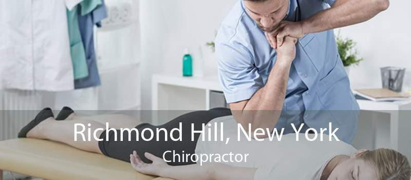 Richmond Hill, New York Chiropractor