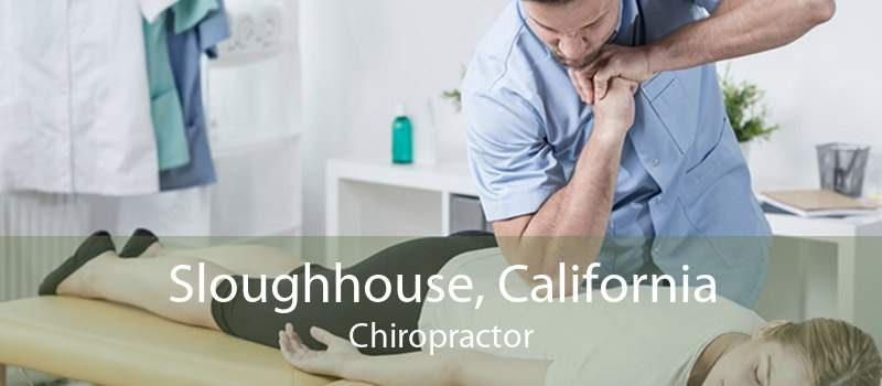 Sloughhouse, California Chiropractor