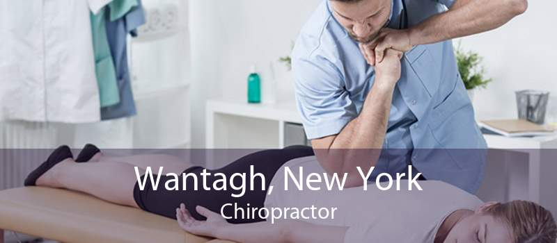 Wantagh, New York Chiropractor
