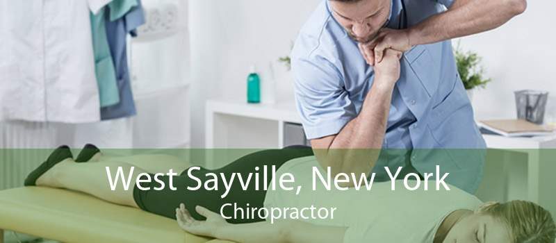 West Sayville, New York Chiropractor